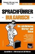 Sprachf?hrer Deutsch-Bulgarisch Und Mini-W?rterbuch Mit 250 W?rtern