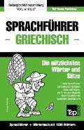 Sprachfuhrer Deutsch-Griechisch Und Kompaktworterbuch Mit 1500 Wortern