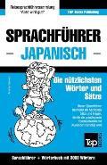 Sprachf?hrer Deutsch-Japanisch Und Thematischer Wortschatz Mit 3000 W?rtern