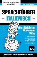 Sprachf?hrer Deutsch-Italienisch Und Thematischer Wortschatz Mit 3000 W?rtern
