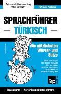 Sprachfuhrer Deutsch-Turkisch Und Thematischer Wortschatz Mit 3000 Wortern