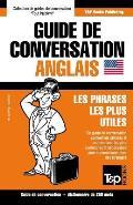 Guide de Conversation Francais-Anglais Et Mini Dictionnaire de 250 Mots