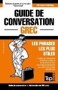 Guide de Conversation Fran?ais-Grec Et Mini Dictionnaire de 250 Mots