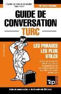 Guide de Conversation Francais-Turc Et Mini Dictionnaire de 250 Mots