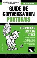 Guide de Conversation Francais-Portugais Et Dictionnaire Concis de 1500 Mots