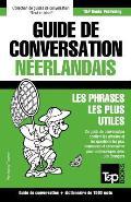 Guide de Conversation Francais-Neerlandais Et Dictionnaire Concis de 1500 Mots