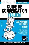 Guide de Conversation Francais-Italien Et Vocabulaire Thematique de 3000 Mots