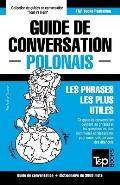 Guide de Conversation Francais-Polonais Et Vocabulaire Thematique de 3000 Mots