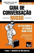 Guia de Conversacao Portugues-Russo E Mini Dicionario 250 Palavras