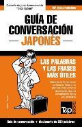 Guia de Conversacion Espanol-Japones y Mini Diccionario de 250 Palabras