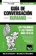 Gu?a de Conversaci?n Espa?ol-Rumano y Diccionario Conciso de 1500 Palabras