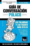 Guia de Conversacion Espanol-Polaco y Vocabulario Tematico de 3000 Palabras