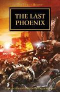 Last Phoenix Horus Heresy Omnibus Book 2 Fulgrim & Angel Exterminatus Warhammer 40K