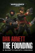 Founding A Gaunts Ghosts Omnibus 1 Warhammer 40K