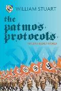 The Patmos Protocol; Hitler's Secret World