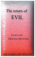 The Return of Evil