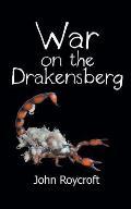 War on the Drakensberg