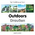 My First Bilingual Book-Outdoors (English-German)