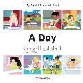 My First Bilingual Book-A Day (English-Arabic)