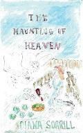 The Haunting of Heaven