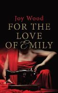 For the Love of Emily