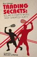 Trading Secrets: Squash Greats Recall Their Greatest Duels