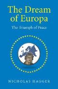 The Dream of Europa: The Triumph of Peace