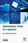 Optimization Tools for Logistics