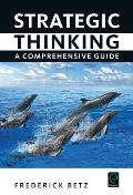 Strategic Thinking: A Comprehensive Guide