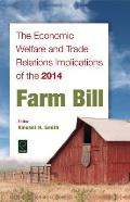 The Economic Welfare and Trade Relations Implications of the 2014 Farm Bill