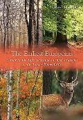 The Earliest Europeans: A Year in the Life: Survival Strategies in the Lower Palaeolithic