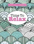 Really Relaxing Colouring Book 13: Time to Relax