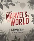 Lonely Planet Secret Marvels of the World A Travel Companion for the Perpetually Curious
