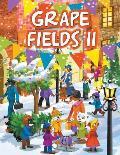 Grape Fields II