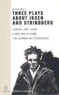 Three Plays about Ibsen and Strindberg