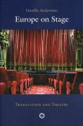 Europe on Stage; Translation and Theatre: Translation and Theatre