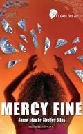 Mercy Fine: Clean Break Presents