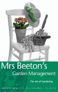Mrs Beeton's Garden Management