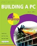 Building a PC in Easy Steps 2nd Edition