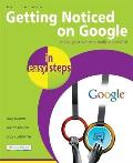 Getting Noticed on Google in Easy Steps Invaluable Tips to Increase Your Website Ranking on Google