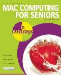 Mac Computing for Seniors in Easy Steps 1st Edition For the Over 50s