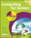 Computing for Seniors in Easy Steps: For the Over 50s