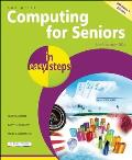 Computing for Seniors in Easy Steps Windows 7 Edition
