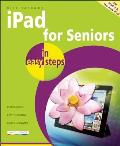 iPad for Seniors in Easy Steps Covers iPad 2 & the New iPad