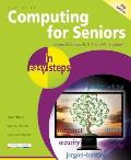 Computing For Seniors In Easy Steps Covers Windows 8 & Office 2013