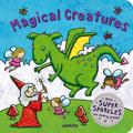 Magical Creatures, a Super Sparkle Concepts Board Book