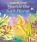 Sparkle the Sea Horse