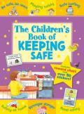 The Children's Book of Keeping Safe: Includes Reward Chart and Over 50 Stickers. Age 5+.