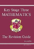 Key Stage Three Mathematics : the Revision Guide.levels 5-8