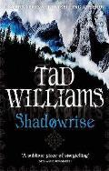 Shadowrise. Tad Williams